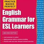 esl book Practice Makes Perfect English Grammar for ESL Learners